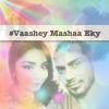 Vaashey Mashaa Eky - Fatho Ft.Rixu