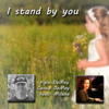 I Stand By You - Kyle & Cassie Demay feat. Milana