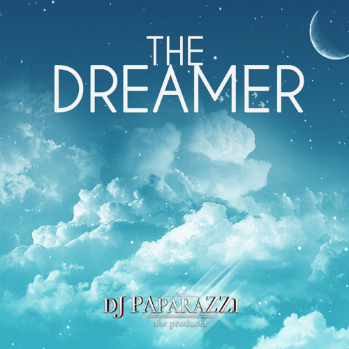 Dj Paparazzi - The Dreamer [2k15]