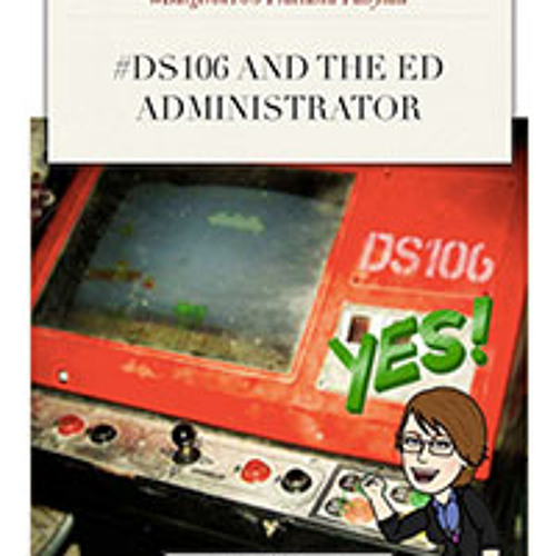 #DS106 and the Ed Administrator