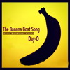 The Banana Boat Song (Harry Belafonte-Cover)