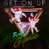 Get On Up - Big Gigantic (late Who Again remix)