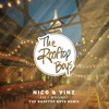 Nico & Vinz - Am I Wrong (The Rooftop Boys Remix)