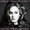 Adele - Rumor Has It (Kobra Remix)