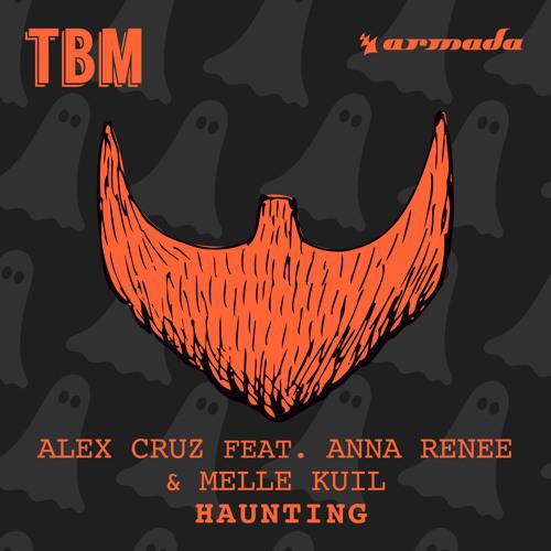 Alex Cruz ft. Anna Renee & Melle Kuil - Haunting (Original Mix)