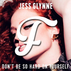 Don't Be So Hard On Yourself (Futosé Remix)