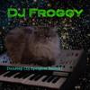 DJ Froggy - Dunstep (Dj Speights Remix).mp3