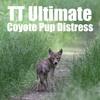 TT Ultimate Coyote Pup Distress Sample