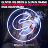 Oliver Heldens & Shaun Frank - Shades Of Grey (Ft. Delaney Jane) (Nick Brand Remix)