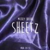 Mickey Shiloh - Sheetz (Prod. Y2)