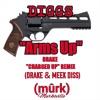 "DIGGS: Arms Up ""DRAKE CHARGED UP"" (Drake & Meek Diss)"