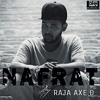 NAFRAT by Raja Axe Ð - Desi Hip Hop inc