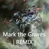 Linkin Park - Mark the Graves | Remix |