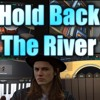 James Bay - Hold back the river (HOMEMADE COVER)