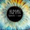 Human - Chritina Perri (Gabrielle's cover)