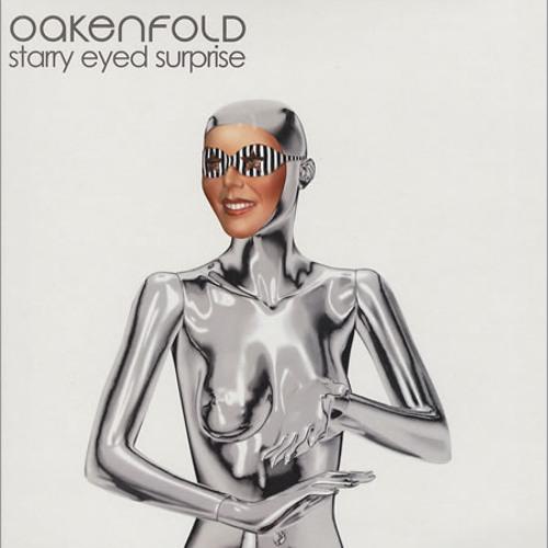 Paul Oakenfold - Starry Eyed Surprise (Cubex Beats Remix)