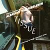 TISSUE Magazine Mixtape 28 by ALBRECHT WASSERSLEBEN