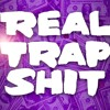 Trap Shit