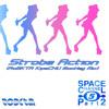 Space Channel Part 2 - Strobe Action (RoBKTA KipaCHU Bootleg Mix) [FREE DOWNLOAD]