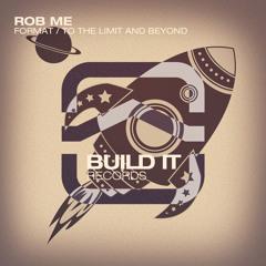 Rob Me - Format [Premiere]