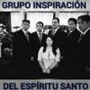 GRUPO INSPIRACIÓN DEL ESPÍRITU SANTO MIX DE COROS