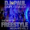 DJ PAUL'S THE BEST OF FREESTYLE MEGA-HITS VOL. 2