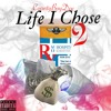 Download Life I Chose pt.2 (Prod. by BosiBeats) Mp3