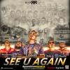 R.i.p. Tribute(when I See U Again)RR Spanglish Remix (complete)
