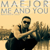 Maejor - Me And You (Remastered By J.Killa)
