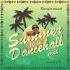 SUMMER TIME DANCEHALL MIX 2015