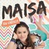 Nhenhenhem - Maísa feat. Raul Gil