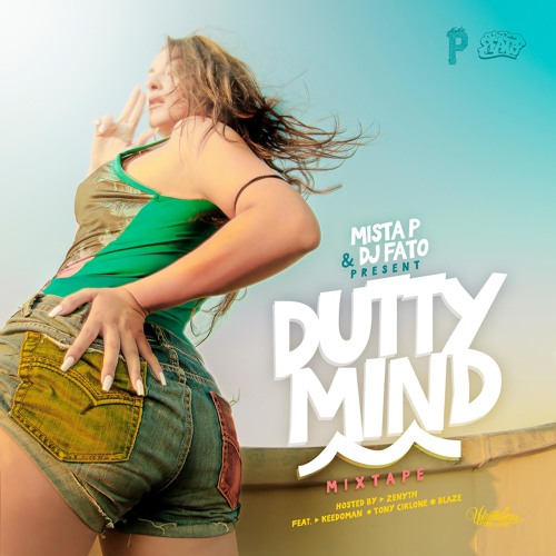 Mista P & Dj Fato - Dutty Mind Mixtape