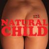 Natural Child - DTV