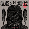 The Noise Figures - Shoot The Moon