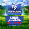 Electric Love Festival 2015 Saturday Chris Armada full energy MainStage Live Set