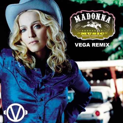 Madonna - Music (VEGA Remix)