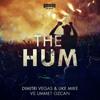 Dimitri Vegas & Like Mike Vs Ummet Ozcan Vs Afrojack & Aoki - The Hum Vs No Beef...
