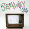 Seaway | Freak
