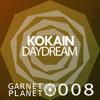 Kokain - Daydream (Original Mix) [GARNET008]