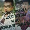 ChoTenKoRa- Suraj Biswa ft. Rinchen wangda