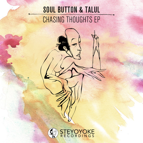 Soul Button & Talul - Chasing Thoughts (Sasch Remix)