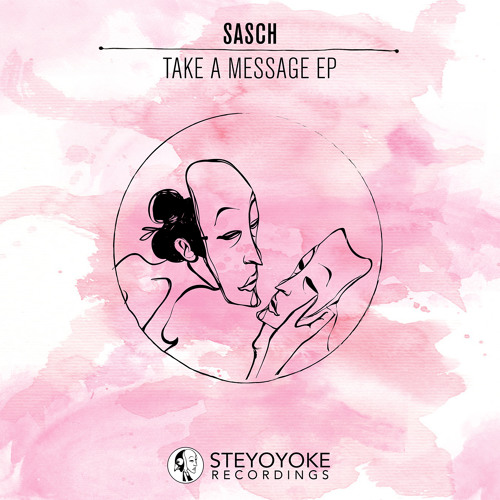 Sasch - Take A Message (Talul Remix)