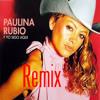 Y yo sigo aqui-Paulina Rubio---★ Major IriX ★