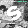 Matisse & Sadko - Memories (DJ Danny Howard Artist Premiere) [Out Now]
