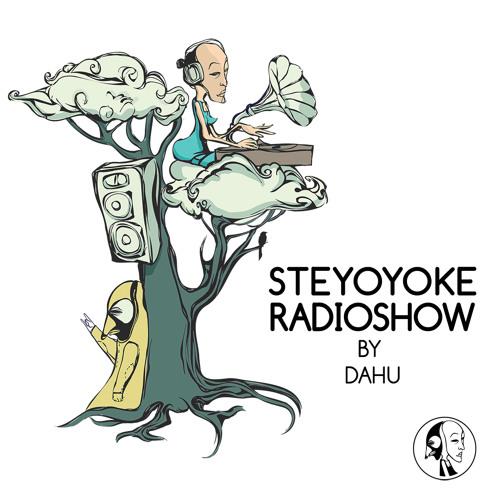 Steyoyoke Radioshow #018 by Dahu