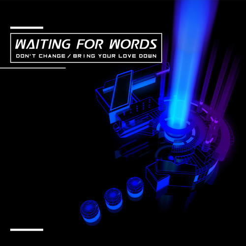 Waiting For Words - Le Baiser (cover from Indochine)