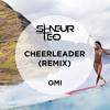 Omi - Cheerleader (Shneur & Teo Remix)[FREE DOWNLOAD]