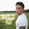 That Was - Think A Little Less - Michael Ray