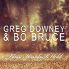 Greg Downey And Bo Bruce These Hands I Hold Paul Oakenfold Future House Mix Mp3