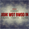 Jidrik Wot Bwod In mp3